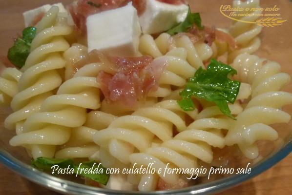 pasta fredda con culatello e formaggio primo sale2
