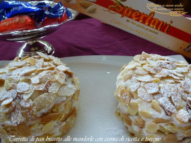 torretta di pan biscotto alle mandorle con crema di ricotta e torrone4