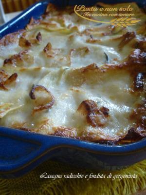 lasagna radicchio e fonduta di gorgonzola