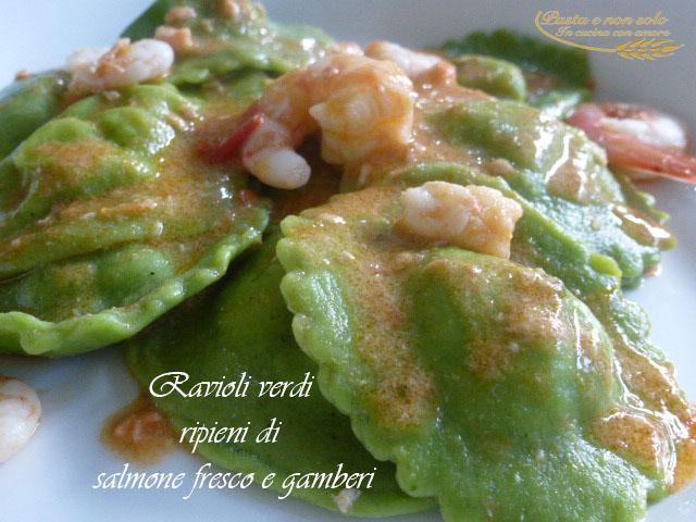 ravioli verdi di salmone fresco e gamberi