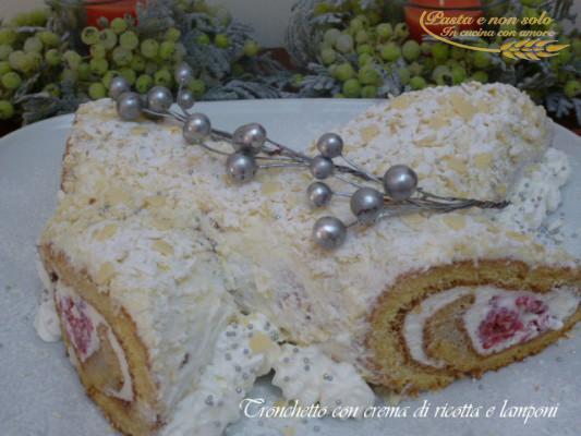 Tronchetto Di Natale Alla Ricotta.Tronchetto Con Crema Di Ricotta E Lamponi Pasta E Non Solo
