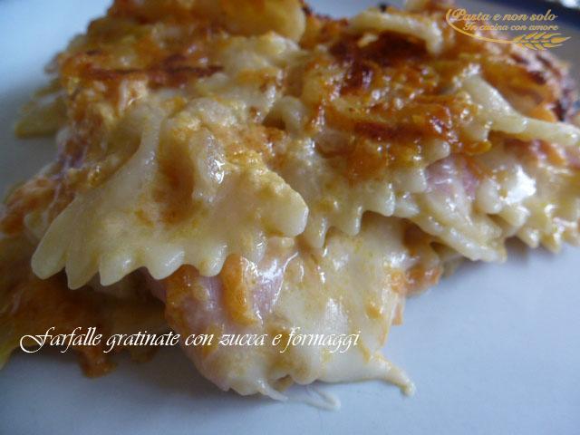 farfalle gratinate con zucca e formaggi