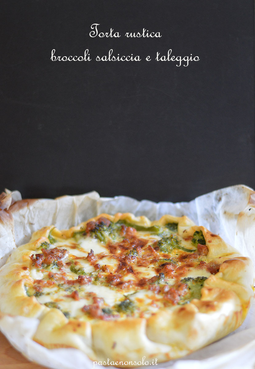 torta rustica broccoli salsiccia e taleggio