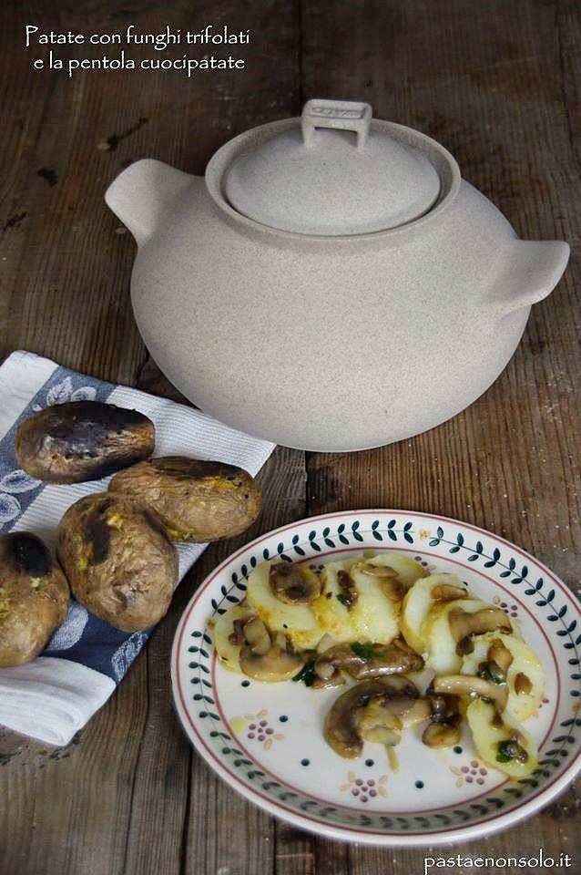 patate e funghi trifolati pentola cuocipatate